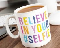 Belive in Your #SELFIE - personalizirana šalica s tvojim imenom