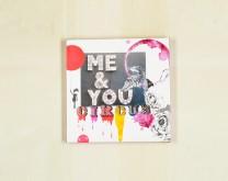 You & Me = Circus - Print na platnu